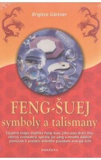 Gärtner Brigitte: Feng-šuej symboly a talismany