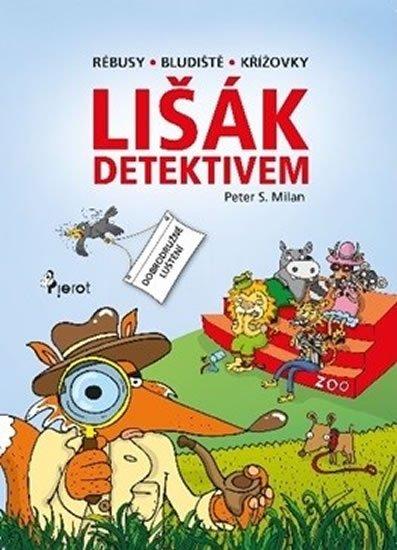 Šulc Petr: Lišák detektivem