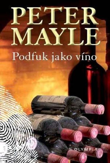 Mayle Peter: Podfuk jako víno