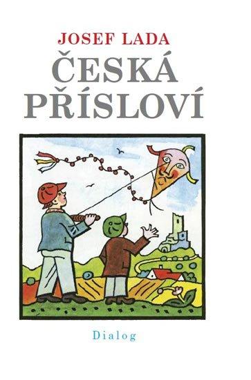 Lada Josef: Česká přísloví