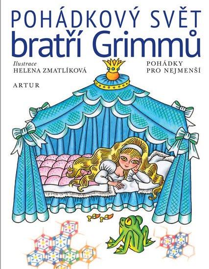 Grimmovi Jacob a Wilhelm: Pohádkový svět bratří Grimmů - Pohádky pro nejmenší