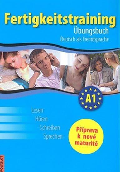 Haupenthal Thomas, Kolocová Vladimíra, Pittnerová Lucie: Fertigkeitstraining A1