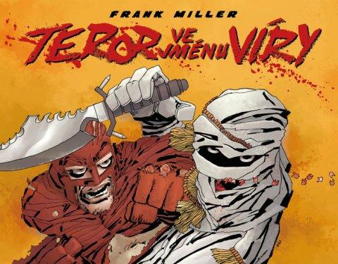 Miller Frank: Teror ve jménu víry