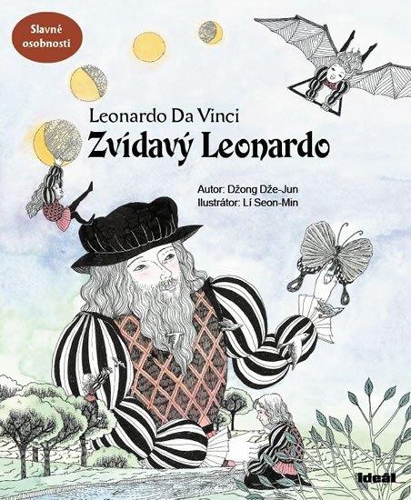 Dže-Jun Džong: Zvídavý Leonardo (příběh o Leonardovi da Vinci)