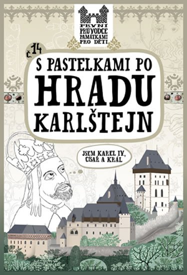 Chupíková Eva: S pastelkami po hradu Karlštejn