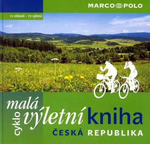 kolektiv: Malá cyklovýletní kniha ČR