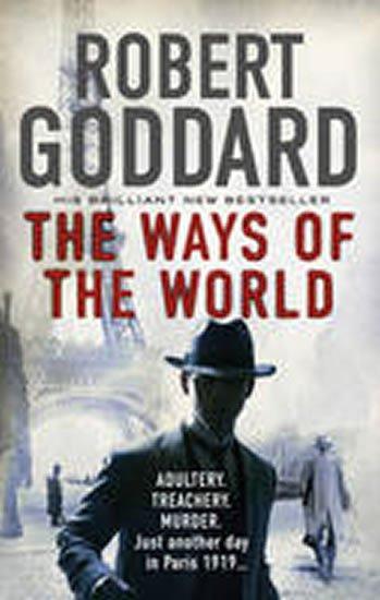 Goddard Robert: The Ways of the World