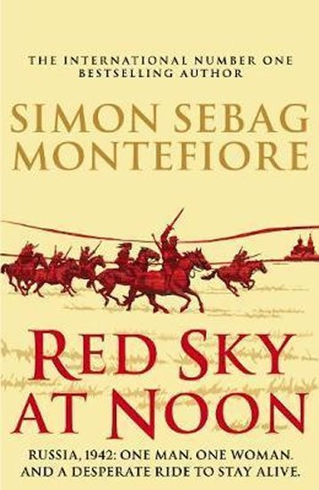 Montefiore Simon: Red Sky At Noon