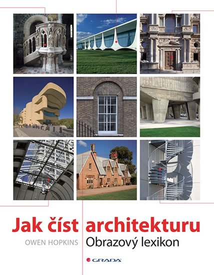 Hopkins Owen: Jak číst architekturu - Obrazový lexikon