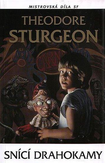 Sturgeon Theodore: Snící drahokamy - Mistrovská díla SF
