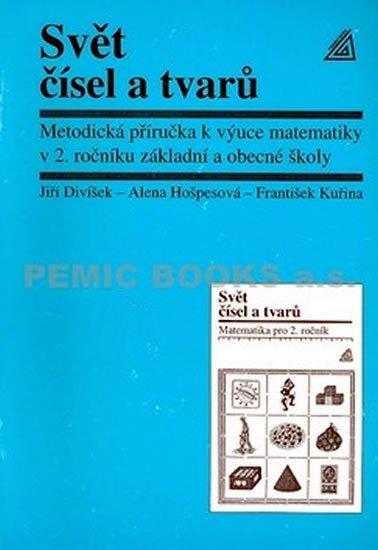 Hošpesová Alena: Matematika pro 2. roč. ZŠ Svět čísel a tvarů - MP