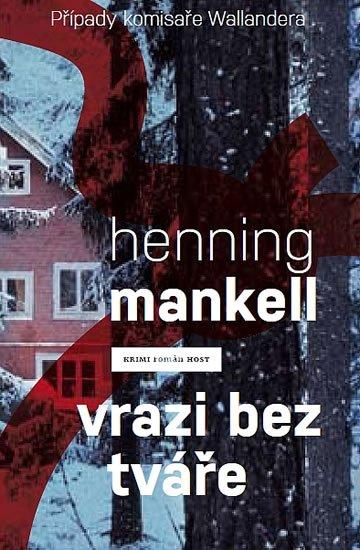 Mankell Henning: Vrazi bez tváře