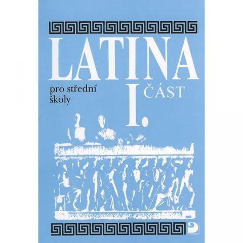 Seinerová Vlasta: Latina pro SŠ - I.část