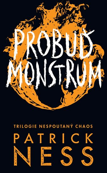 Ness Patrick: Probuď monstrum - Nespoutaný chaos 3