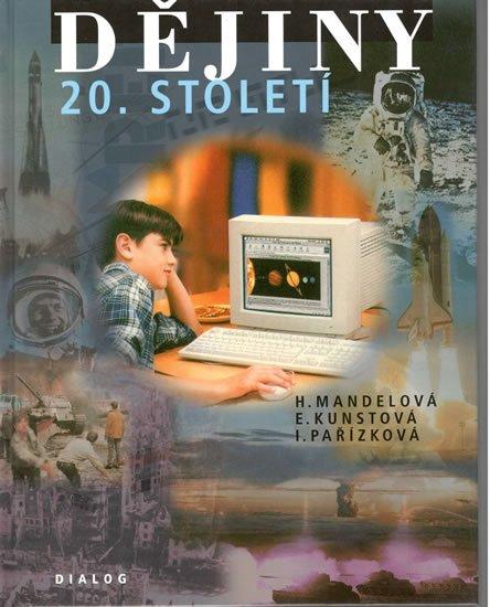 Mandelová  Helena: Dějiny 20.století