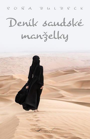 Bulbeck Soňa: Deník saúdské manželky