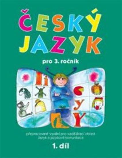 Mikulenková Hana: Český jazyk pro 3. ročník - 1. díl