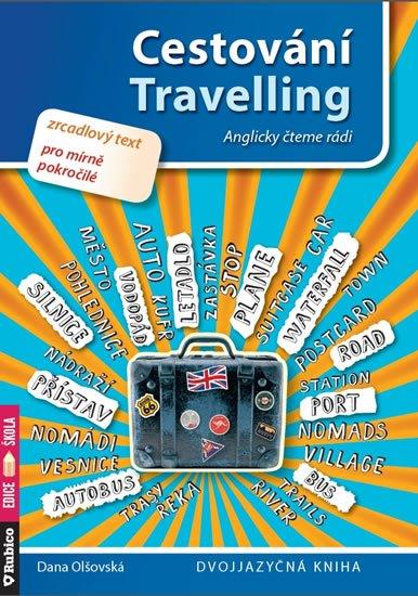 Olšovská Dana: Cestování / Travelling
