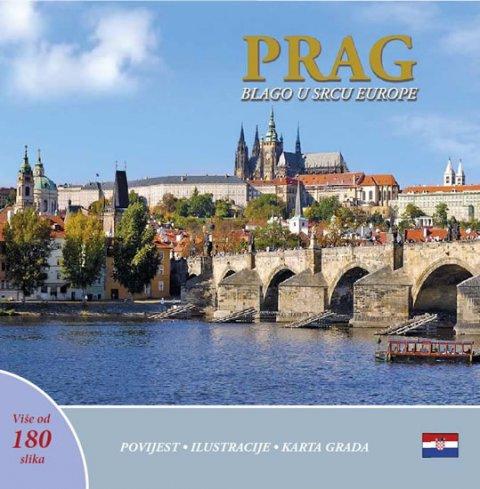 Henn Ivan: Prag: Blago u srdcu Europe (chorvatsky)