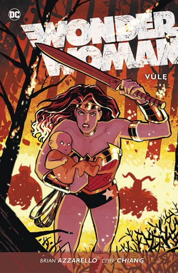 Azzarello Brian: Wonder Woman 3 - Vůle