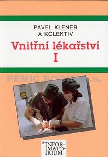 Klener Pavel: Vnitřní lékařství I