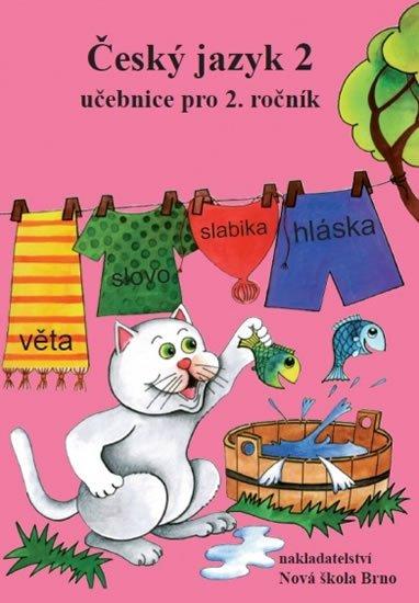 Janáčková Zita a kolektiv: Český jazyk 2 – učebnice, původní řada