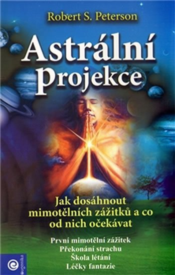 Peterson Robert S.: Astrální projekce