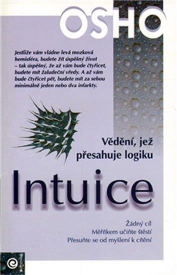 Osho: Intuice - Vědění, jež přesahuje logiku