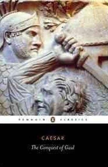 Caesar Gaius Iulius: The Conquest of Gaul