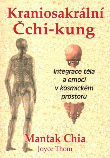Chia Mantak: Kraniosakrální Čchi-kung