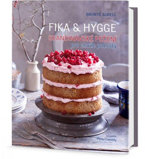 Aurell Bronte: FIKA & HYGGE - Skandinávské pečení pro chvíle pohody