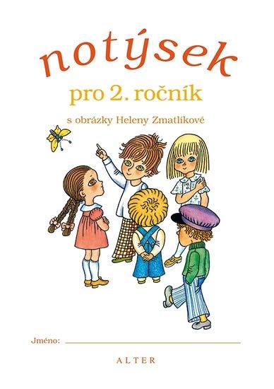 Zmatlíková Helena: Notýsek pro 2. ročník ZŠ