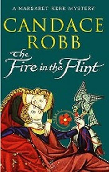 Robb Candace: The Fire In The Flint
