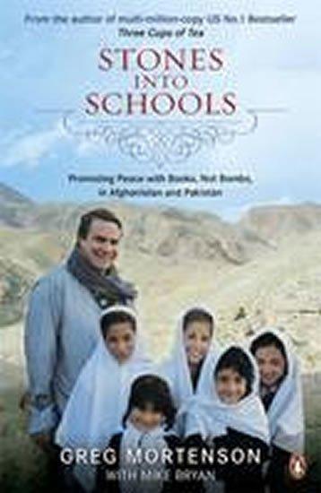 Mortenson Greg: Stones into Schools