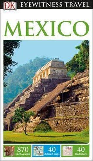 neuveden: Mexico - DK Eyewitness Travel Guide