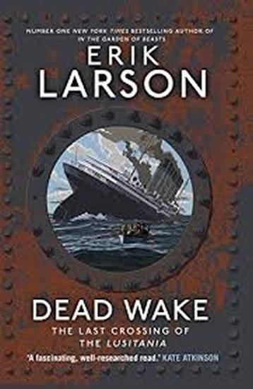 Larson Erik: Dead Wake