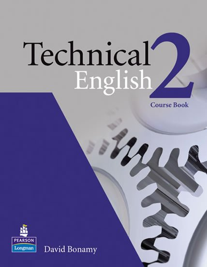 Bonamy David: Technical English 2 Course Book