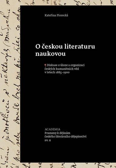Piorecká Kateřina: O českou literaturu naukovou
