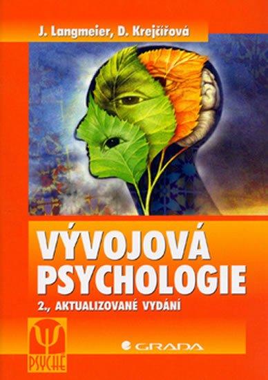 Langmeier J., Krejčířová D.: Vývojová psychologie