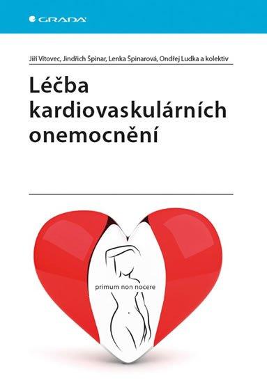 Vítovec Jiří, Špinar  Jindřich, Špinarová Lenka,: Léčba kardiovaskulárních onemocnění