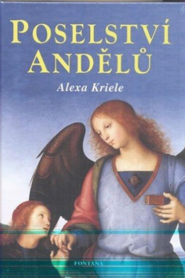 Krieleová Alexa: Poselství andělů