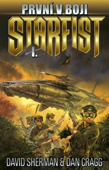 Sherman David, Cragg Dan: Starfist 1 - První v boji