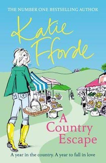 Fforde Katie: A Country Escape