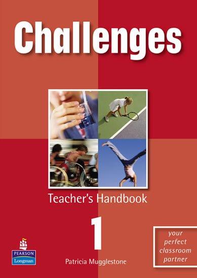 Mugglestone Patricia: Challenges Teacher´s Handbook 1