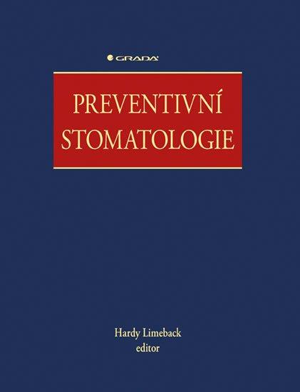 Limeback Hardy a kolektiv: Preventivní stomatologie