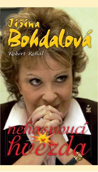 Bohdalová Jiřina, Rohál Robert: Jiřina Bohdalová - Nehasnoucí hvězda