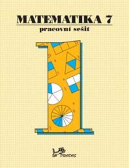 Molnár Josef: Matematika 7 - Pracovní sešit 1