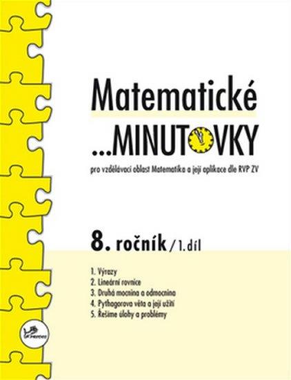 Hricz Miroslav: Matematické minutovky pro 8. ročník / 1. díl - Pro vzdělávací oblast Matema