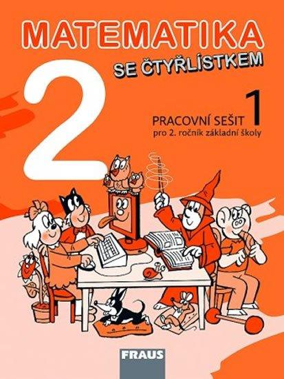 kolektiv autorů: Matematika se Čtyřlístkem 2/1 pro ZŠ - pracovní sešit