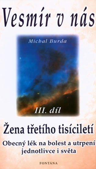 Burda Michal: Vesmír v nás III